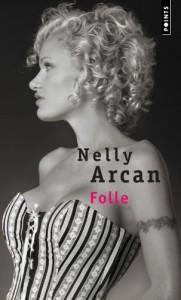 Folle - Nelly Arcan