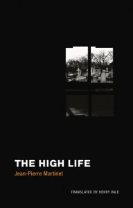The High-Life - Jean-Pierre Martinet, Henry Vale
