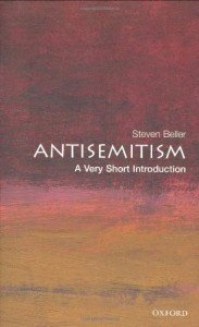 Antisemitism: A Very Short Introduction - Steven Beller