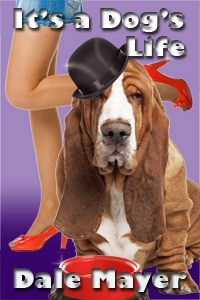 It's a Dog's Life - Dale Mayer