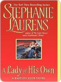 A Lady of His Own (Bastion Club, #3) - Stephanie Laurens