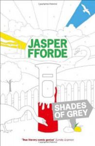 Shades of Grey - Jasper Fforde