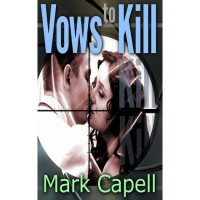 Vows to Kill - Mark Capell