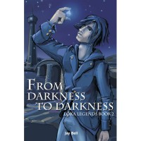 From Darkness to Darkness - Jay Bell