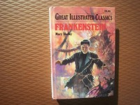 Frankenstein (Great Illustrated Classics) Hardcover - June, 1993 - Malvina G. Vogel (Adapter)