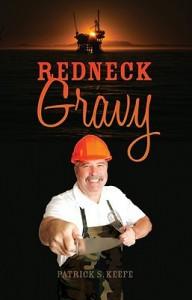 Redneck Gravy - Patrick S. Keefe