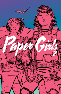 Paper Girls Volume 2 - Brian K. Vaughan