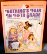 Nothing's Fair in Fifth Grade - Barthe DeClements