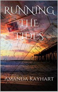Running the Tides - Amanda Kayhart