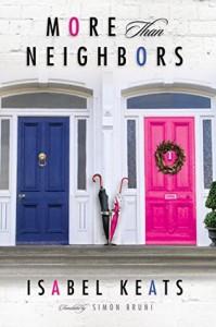 More Than Neighbors - Isabel Keats