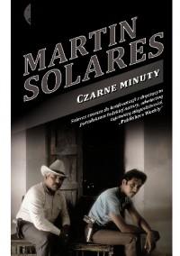 Czarne minuty - Martin Solares