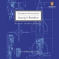 Gravity's Rainbow - Thomas Pynchon, George Guidall