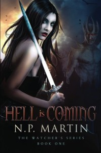 Hell Is Coming (The Watchers Series) (Volume 1) - Ann M. Martin