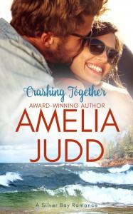 Crashing Together (Silver Bay Book 2) - Amelia Judd, Karen Dale Harris