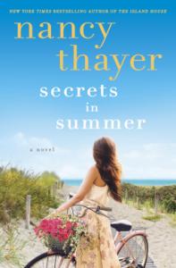 Secrets in Summer: A Novel - Nancy Thayer