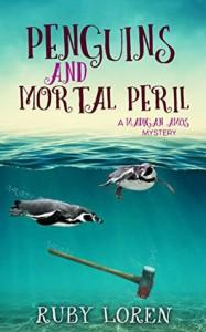 Penguins and Mortal Peril - Ruby Loren