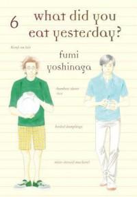 What did you eat yesterday ? Volume 6 - Fumi Yoshinaga