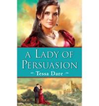 A Lady of Persuasion - Tessa Dare