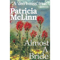 Almost a Bride - Patricia McLinn