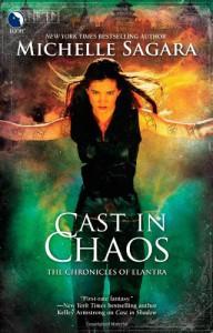 Cast in Chaos - Michelle Sagara, Michelle Sagara West