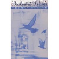 Breakfast at Tiffany's - Truman Capote