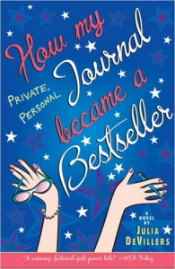 How My Private Personal Journal Became a Bestseller - Julia DeVillers