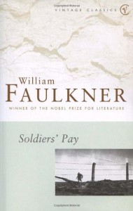 Soldier's Pay - William Faulkner