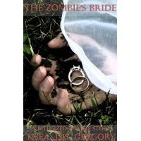 The Zombie's Bride - Thea Isis Gregory