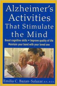 Alzheimer's Activities That Stimulate the Mind - Emilia Bazan-Salazar