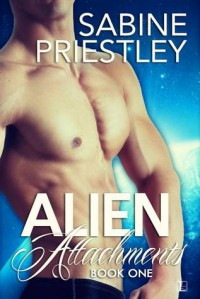 Alien Attachments - Sabine Priestley