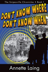 Don't Know Where, Don't Know When - Annette Laing