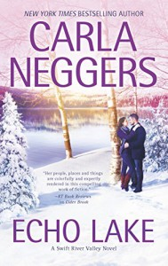Echo Lake (Swift River Valley Novels Book 4) - Carla Neggers