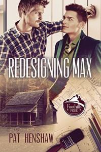 Redesigning Max (Foothills Pride Stories) - Pat Henshaw