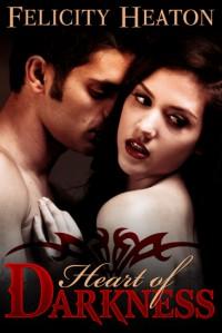 Heart of Darkness - Felicity Heaton
