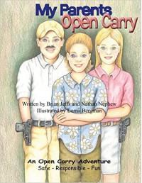 My Parents Open Carry - Brian Jeffs, Nathan Nephew, Lorna Bergman