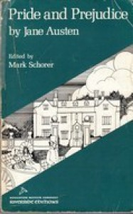 Pride and Prejudice - Mark Schorer, Jane Austen