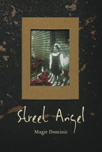 Street Angel - Magie Dominic