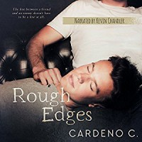 Rough Edges - Kevin Chandler, Cardeno C.