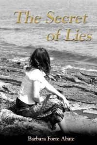 The Secret of Lies - Barbara Forte Abate