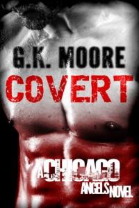 Covert - G.K. Moore