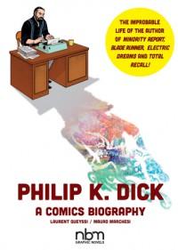 Philip K. Dick - Laurent Queyssi