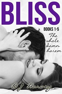 Bliss Series Boxed Set: The Whole Damn Harem - BJ Harvey