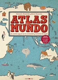 Atlas del mundo: Un insólito viaje por las mil curiosidades y maravillas del mundo (Maeva Young) - Aleksandra Mizieli?ska, Daniel Mizieli?ski