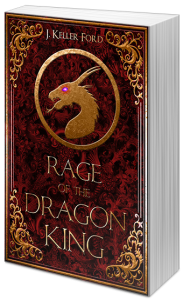 Rage of the Dragon King - J. Keller Ford