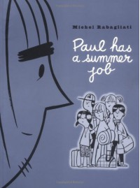 Paul Has a Summer Job - Michel Rabagliati, Helge Dascher