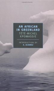 An African in Greenland - Tété-Michel Kpomassie, James Kirkup, A. Alvarez