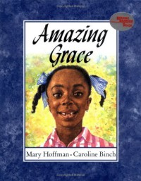 Amazing Grace - Mary Hoffman, Andrea Johnson