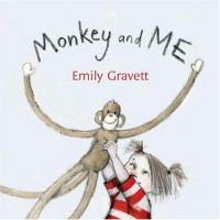 Monkey and Me - Emily Gravett