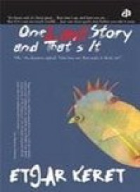 One Last Story and That's It - Etgar Keret
