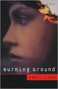Burning Ground - Pearl Luke